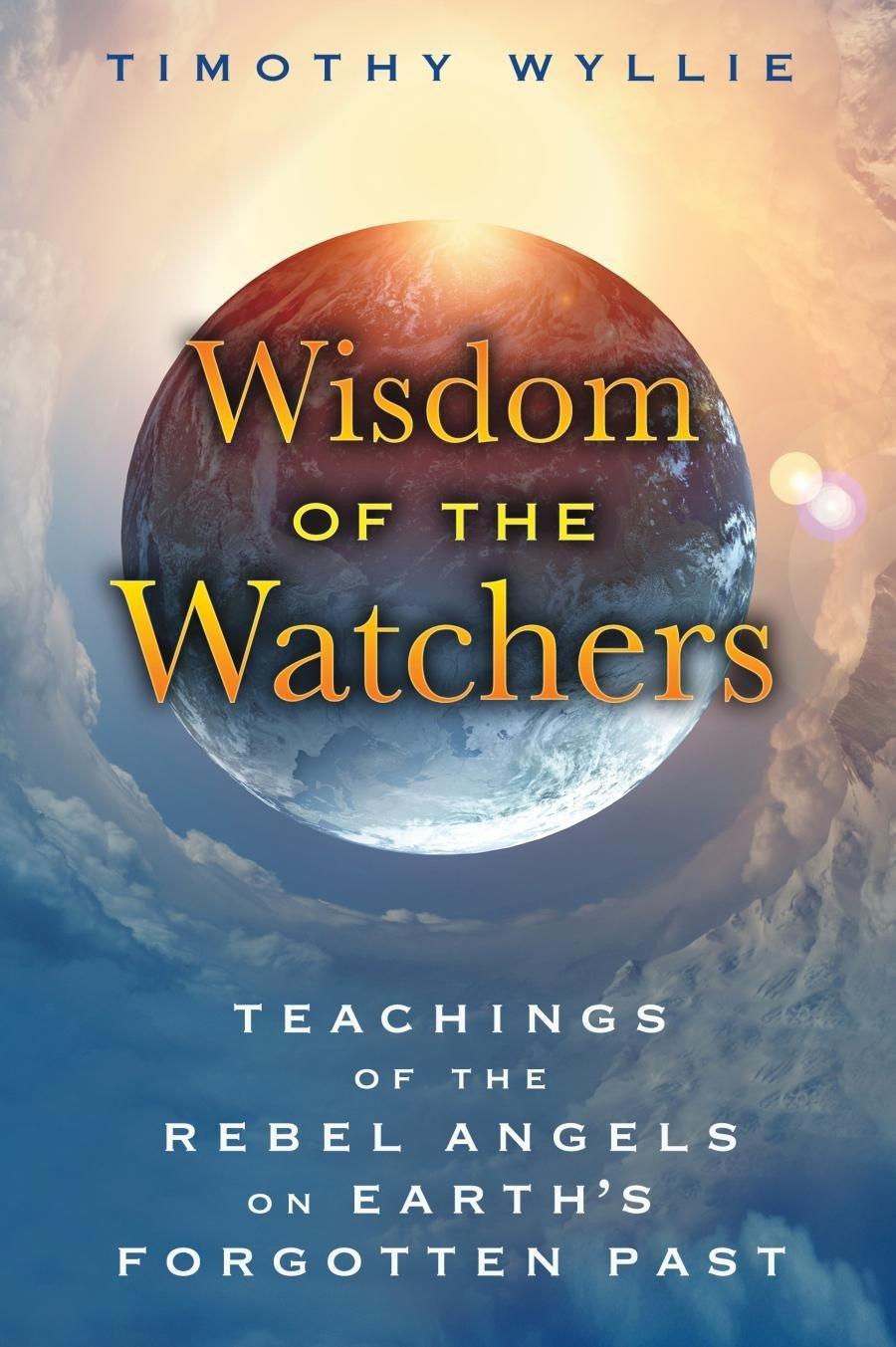 Wisdom of the Watchers by Timothy Wyllie
