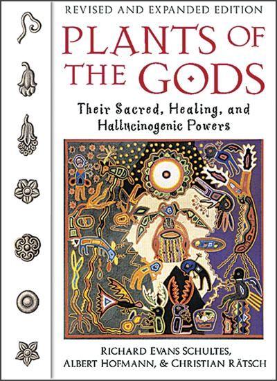 Plants of the Gods by Albert Hofmann, Christian Ratsch, and Richard Evan Schultes