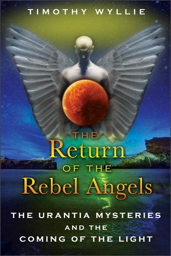 The Return of the Rebel Angels by Timothy Wyllie
