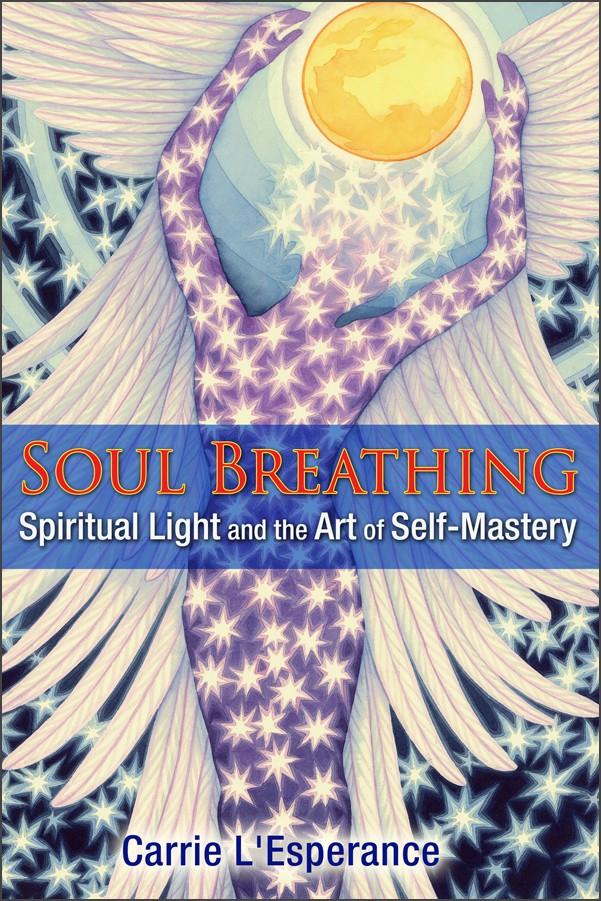 Soul Breathing by Carrie L'Esperance